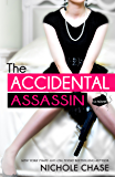 The Accidental Assassin (The Assassins Book 1) (English Edition)