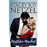 Mistletoe Mischief (Romancing Wisconsin Book 1)