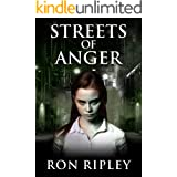 Streets of Anger: Supernatural Horror with Scary Ghosts & Haunted Houses (Tormented Souls Series Book 5)