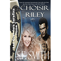 Choisir Riley: Les Guerriers Sarafins Tome 1 (French Edition)