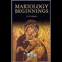 Mariology Beginnings (English Edition)
