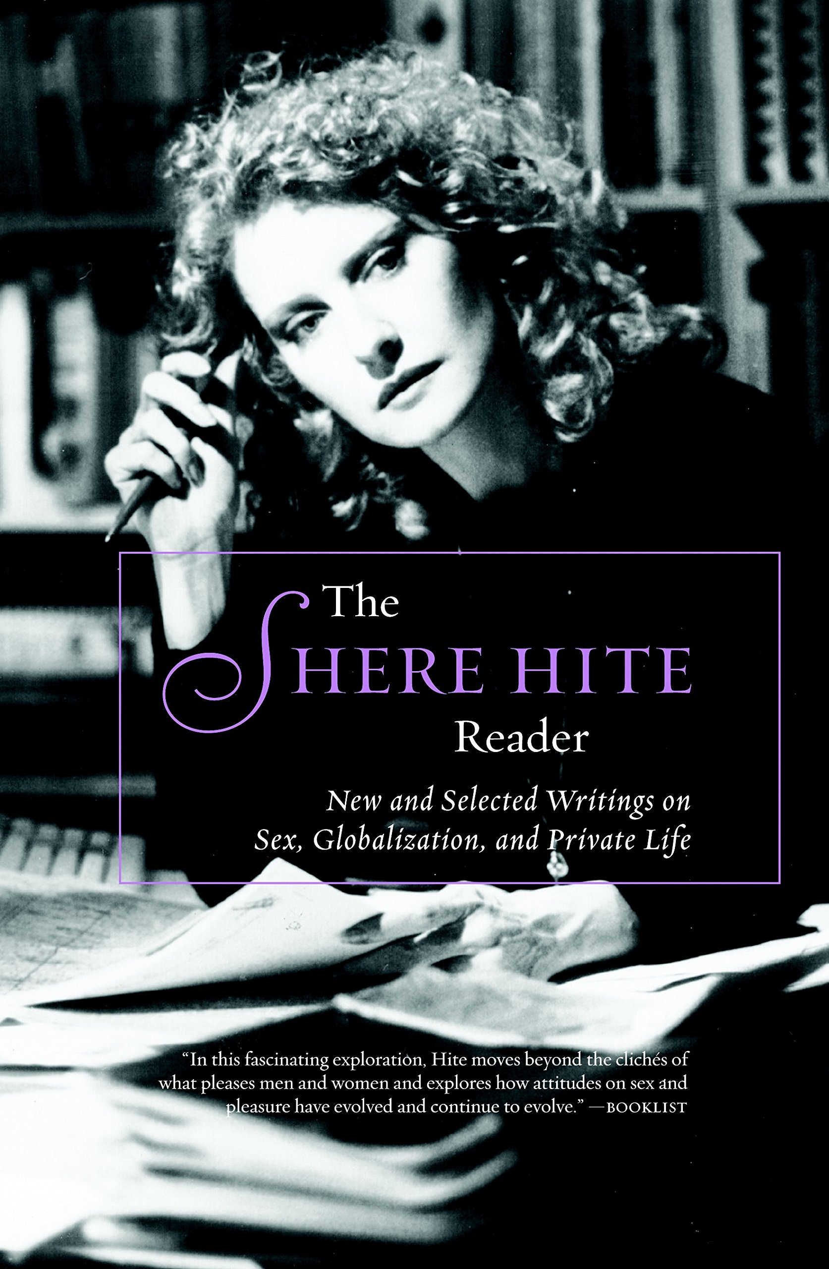 Globalization hite life new private reader selected sex shere writings