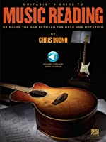 Guitarist's Guide To Music Reading: Bridging The
