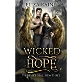 Wicked Hope: A Forbidden Fated Mates Romance (The Devil's Deal Book 3)
