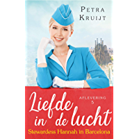 Stewardess Hannah in Barcelona (Liefde in de lucht Book 5)