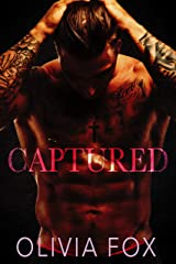 Captured: Dirty Fairy Tales Series: Enemies to Lovers Romance (Demanding Daddy Book 1) Kindle Edition