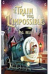 Le train vers l'impossible - tome 1 - une livraison maudite Paperback