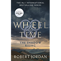 The Shadow Rising: Book 4 of the Wheel of Time (soon to be a major TV series)