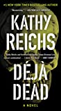 Deja Dead: A Novel (1) (A Temperance Brennan Novel)