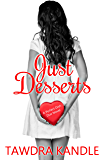 Just Desserts (A Perfect Dish Book Book 2)