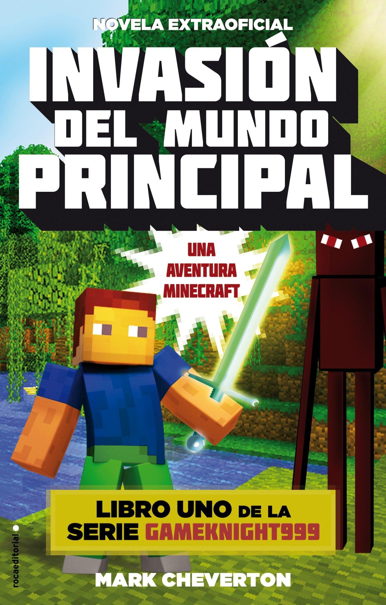 Invasión del mundo principal: Una aventura Minecraft Junior - Juvenil roca: Amazon.es: Mark Cheverton, Elia Maqueda: Libros