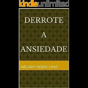 Derrote a Ansiedade (Portuguese Edition)