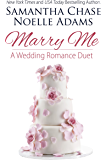 Marry Me: a Wedding Romance Duet