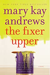 The Fixer Upper: A Novel Kindle Edition