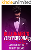 The Billionaire's Very Personal Assistant 3: A Willing Intern - (Billionaire Office Romance)