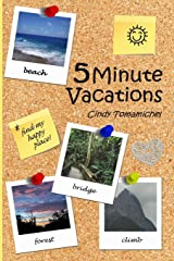 5 Minute Vacations Paperback
