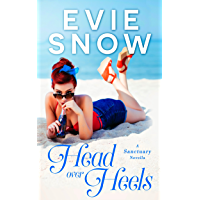 Head Over Heels: A Romantic Comedy Novella (Sanctuary Book 1)
