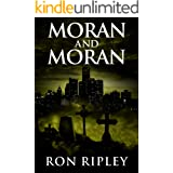 Moran and Moran: Supernatural Horror with Scary Ghosts & Haunted Houses (Death Hunter Series Book 2)