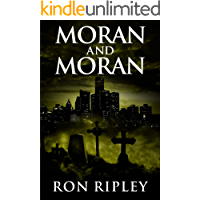 Moran and Moran: Supernatural Horror with Scary Ghosts & Haunted Houses (Death Hunter Series Book 2) book cover