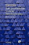 Las geometrías y otras revoluciones (Qué sabemos de nº 97)