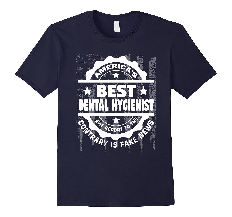 Dental Hygienist Shirt - Americas Best Dental Hygienist-TD