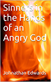 Sinners in the Hands of an Angry God  (Annotated)