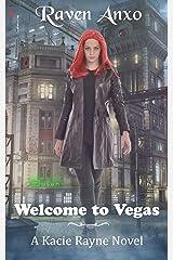 Welcome to Vegas: A Kacie Rayne Novel Kindle Edition