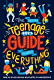 The (Nearly) Teenage Boy's Guide to (Almost) Everything
