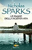 Le pagine della nostra vita (Super bestseller) (Italian Edition)