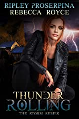 Thunder Rolling: A Reverse Harem Paranormal Romance (The Storm Book 2) Kindle Edition