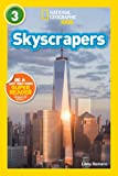 National Geographic Kids Readers: Skyscrapers (National Geographic Kids Readers: Level 3 )