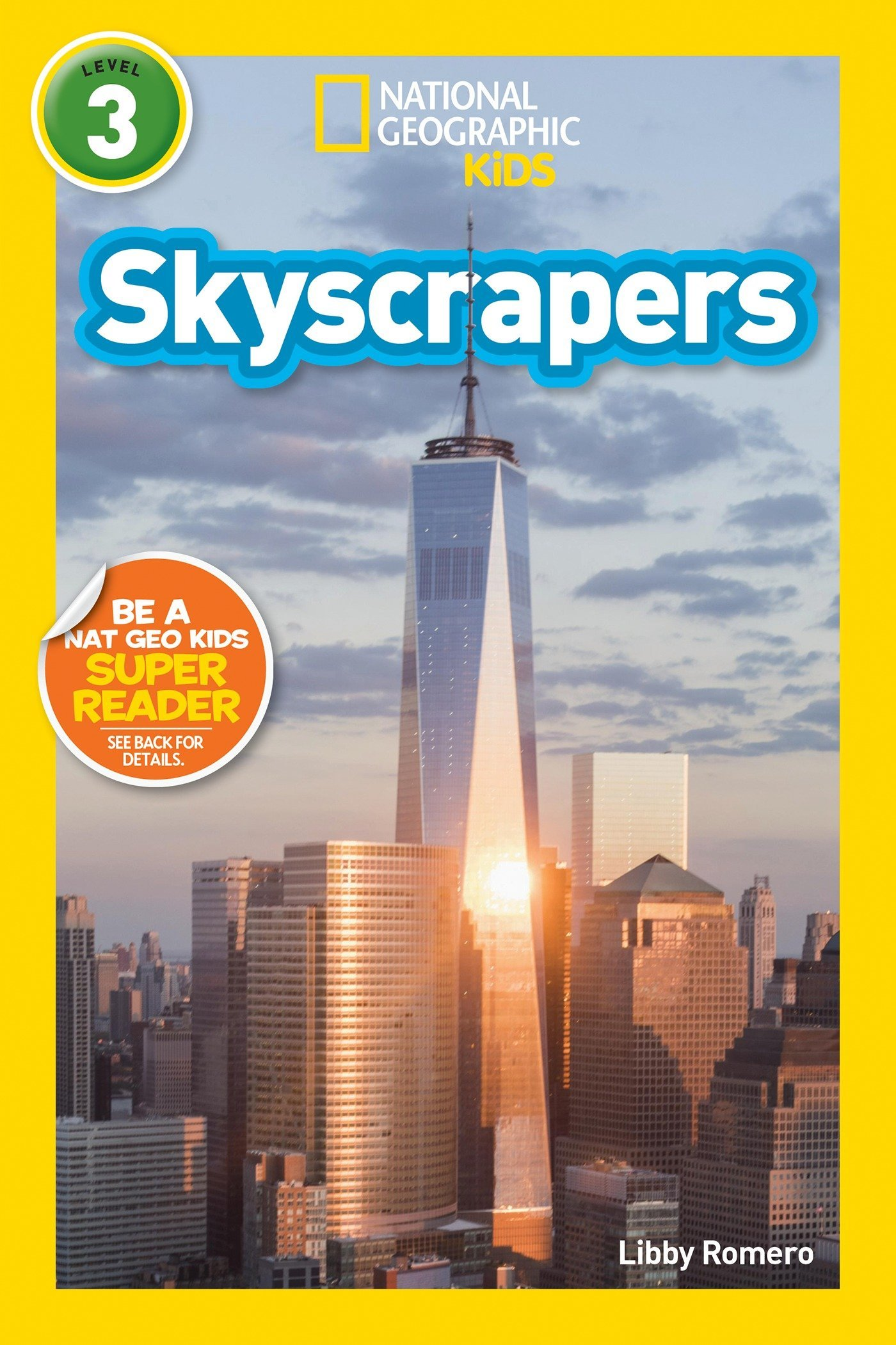 National Geographic Readers  Skyscrapers  Level 3