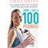 How I Lost a 100 Pounds!: My Personal Weight Loss Strategies for Optimal Health and Happiness (Emma Greens weight loss books Book 1)