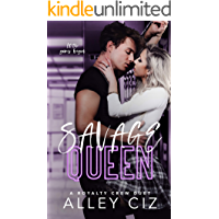 Savage Queen: A High School Bully Sports Romance (The Royalty Crew Book 1)