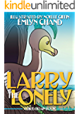 Larry the Lonely (Bird Brain Books Book 9)