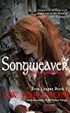 Songweaver: Epic Sword and Sorcery Action Adventure (Iron League Book 1)