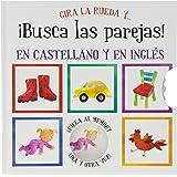 Gira la rueda y... ¡busca las parejas! (Castellano - A Partir De 3 Años - Libros En Inglés)