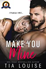Make You Mine: A Brother's Best Friend Standalone Romance Kindle Edition
