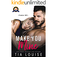 Make You Mine: A Brother's Best Friend Standalone Romance (English Edition)