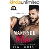Make You Mine: A Small Town, Brother's Best Friend Romance (stand-alone) (Believe in Love Book 1)