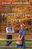 The Protective One (The Walnut Creek Series)