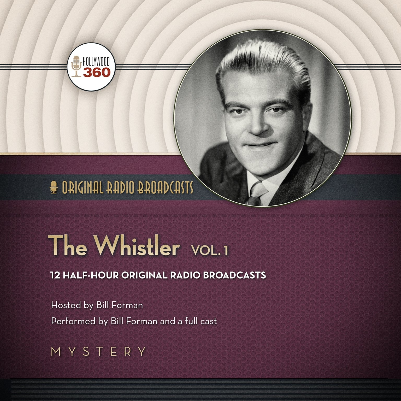 The Whistler, Volume 1 (Hollywood 360 - Classic Radio Collection