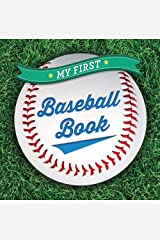 My First Baseball Book (First Sports) Board book