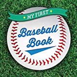 My First Baseball Book (First Sports)