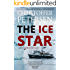 The Ice Star: Book 1 in the adrenaline-fueled Greenland Trilogy (Konstabel Fenna Brongaard)