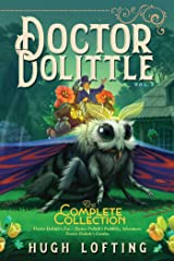 Doctor Dolittle The Complete Collection, Vol. 3: Doctor Dolittle's Zoo; Doctor Dolittle's Puddleby Adventures; Doctor Dolittle's Garden Kindle Edition