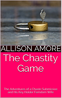 Key holder the true story of my female led relationship kindle the chastity game the adventures of a chaste submissive and his key holder femdom wife fandeluxe Choice Image