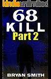 68 Kill Part 2