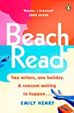 Beach Read: The New York Times bestselling laugh-out-loud love story you'll want to escape with this summer