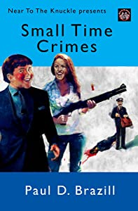 Small Time Crimes